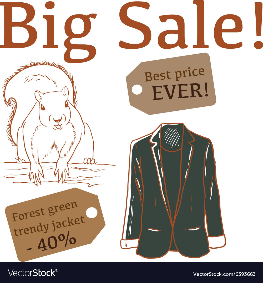 Big Sale with squirrel and jacket