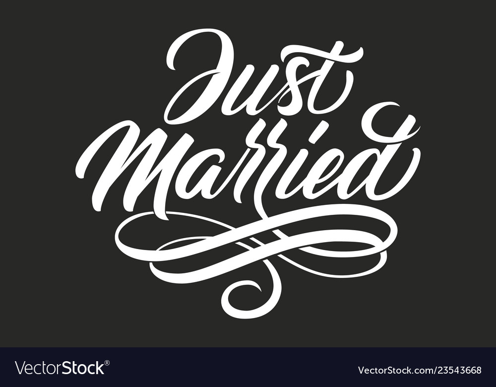 Hand drawn lettering just married elegant