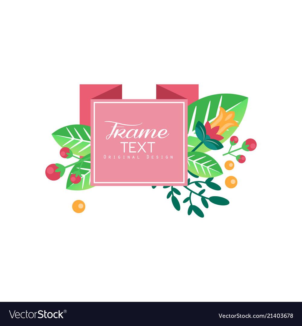 Frame text original design elegant floral label