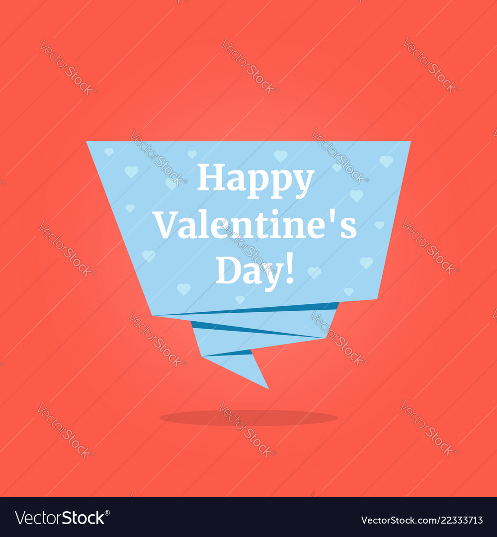Happy valentines day on blue origami label