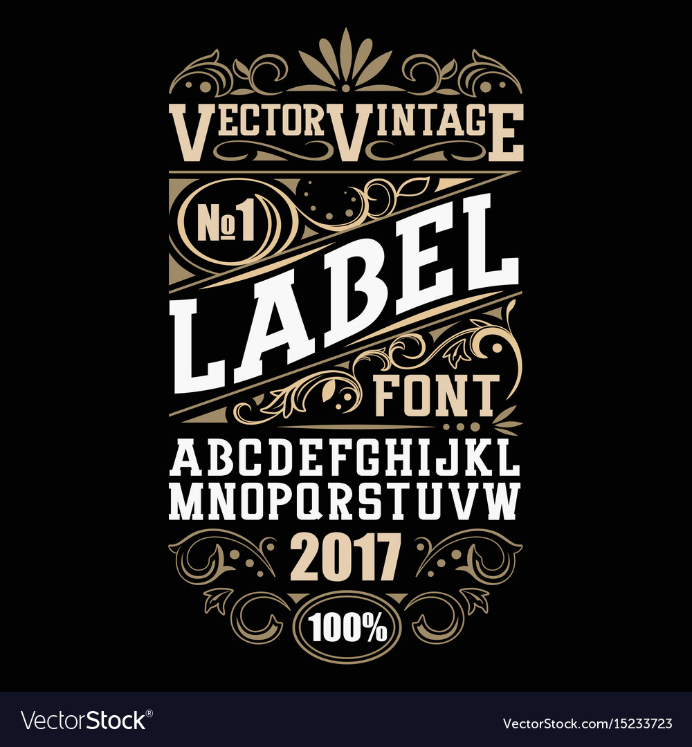 vintage label font whiskey label style royalty free vector
