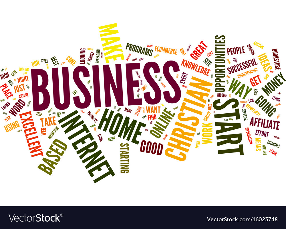 Excellent home based christian business vector image