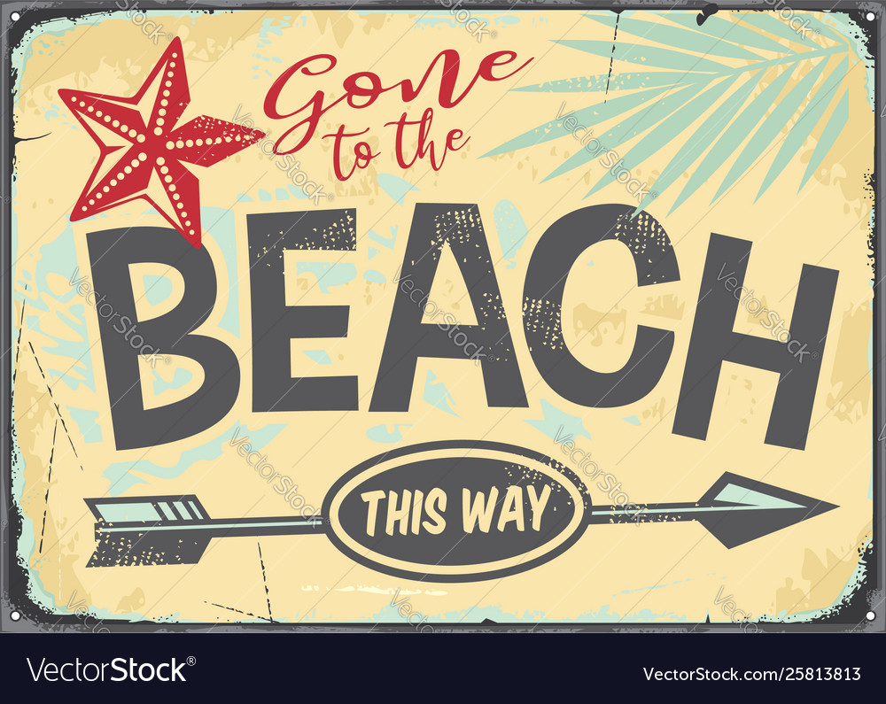Gone to beach retro sign
