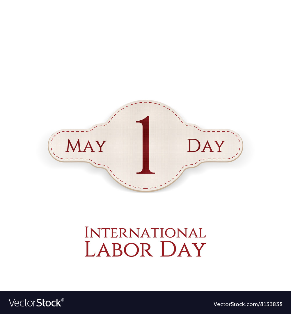 May 1 Paper Label International Labor Day