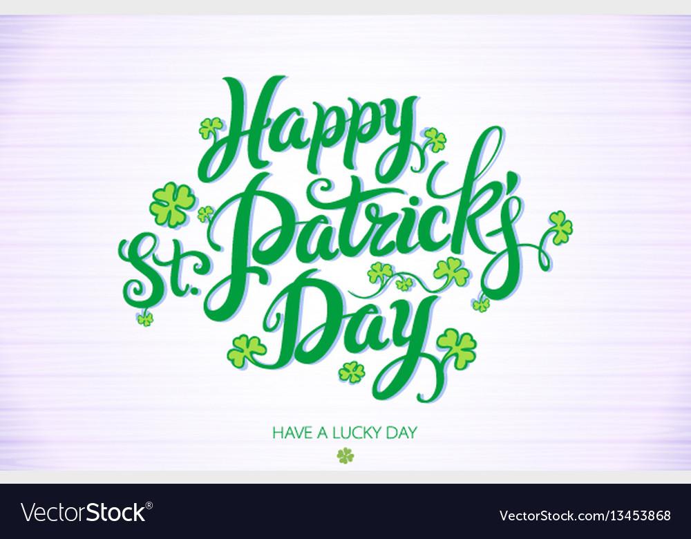 Green happy saint patricks day design lettering