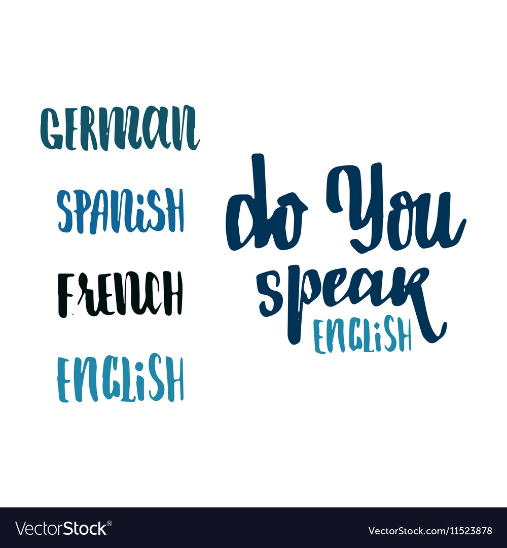 Do you speak english - hand drawn calligraphy and vector image