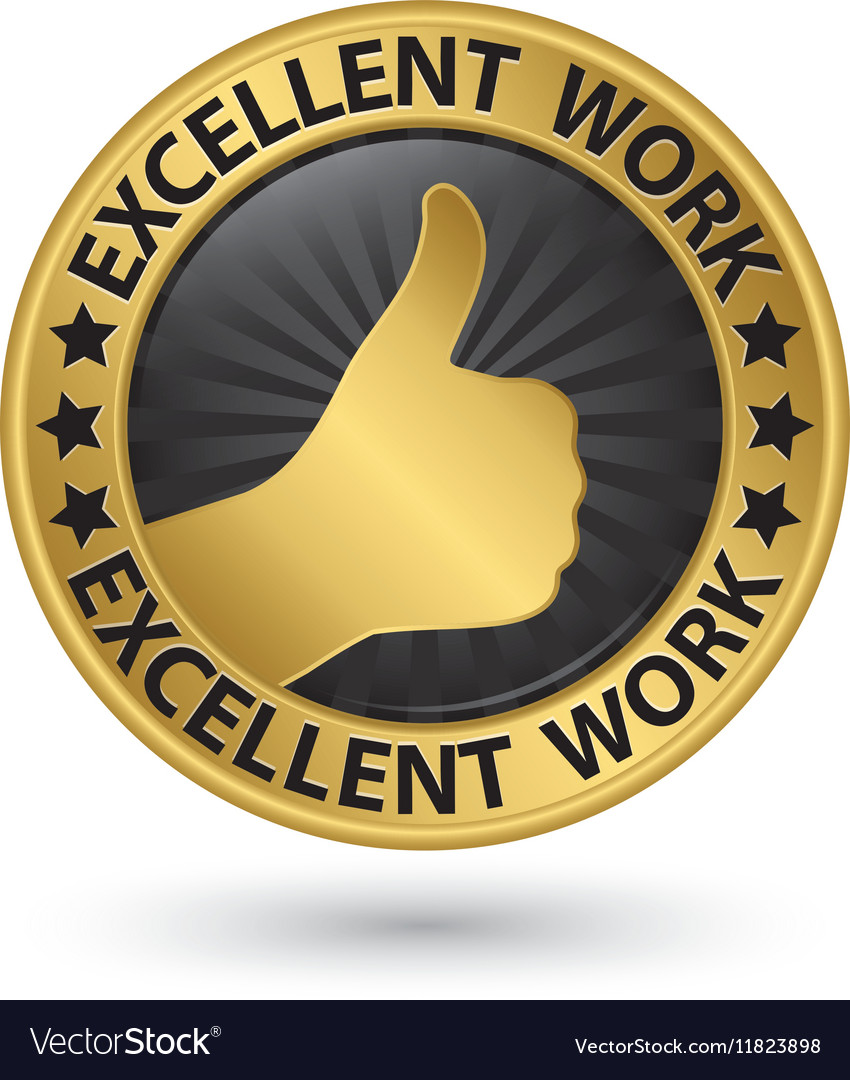 Excellent work golden sign with thumb up vector image