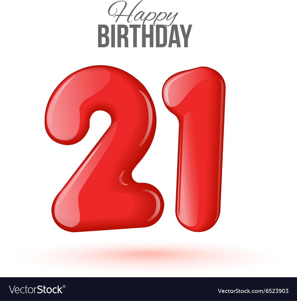 21 Birthday Greeting Card With Numbers Vector Image
