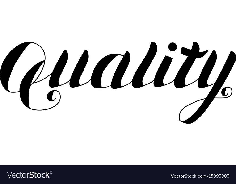 Quality - hand drawn lettering isolated