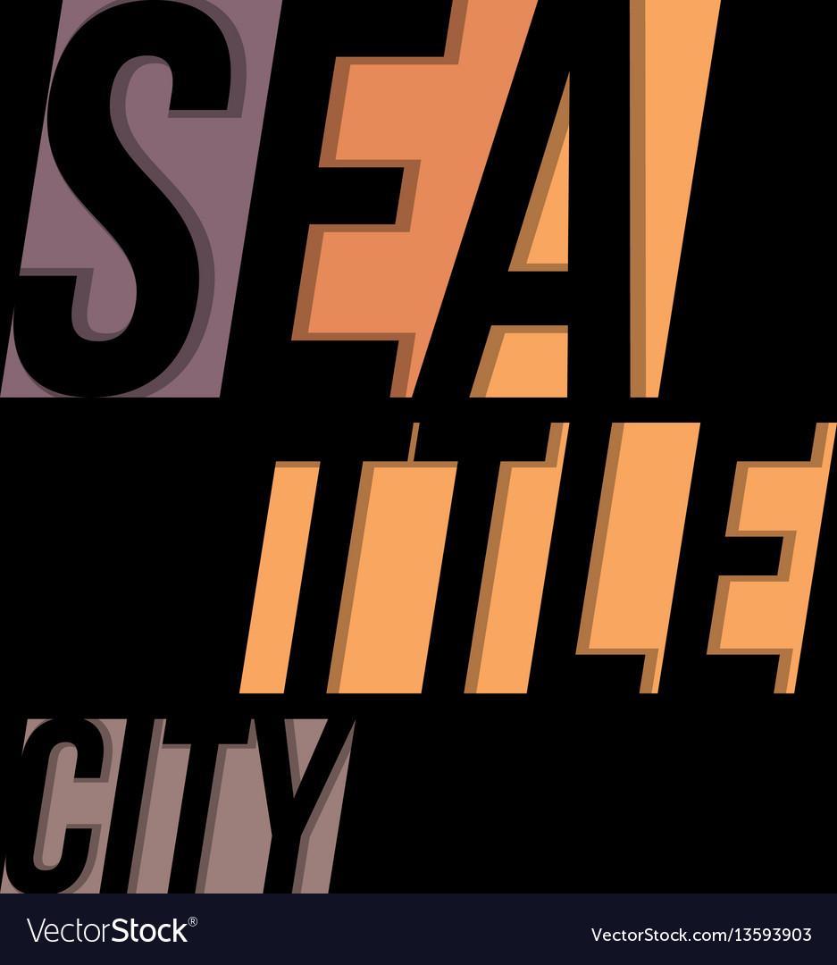 Seattle T Shirt Tee Design Typography Print Vector Image