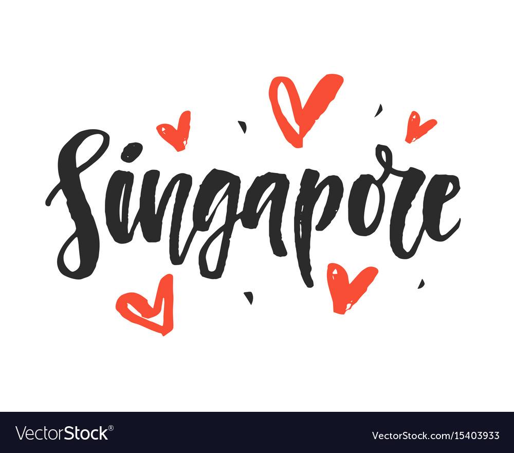Singapore modern city hand written lettering