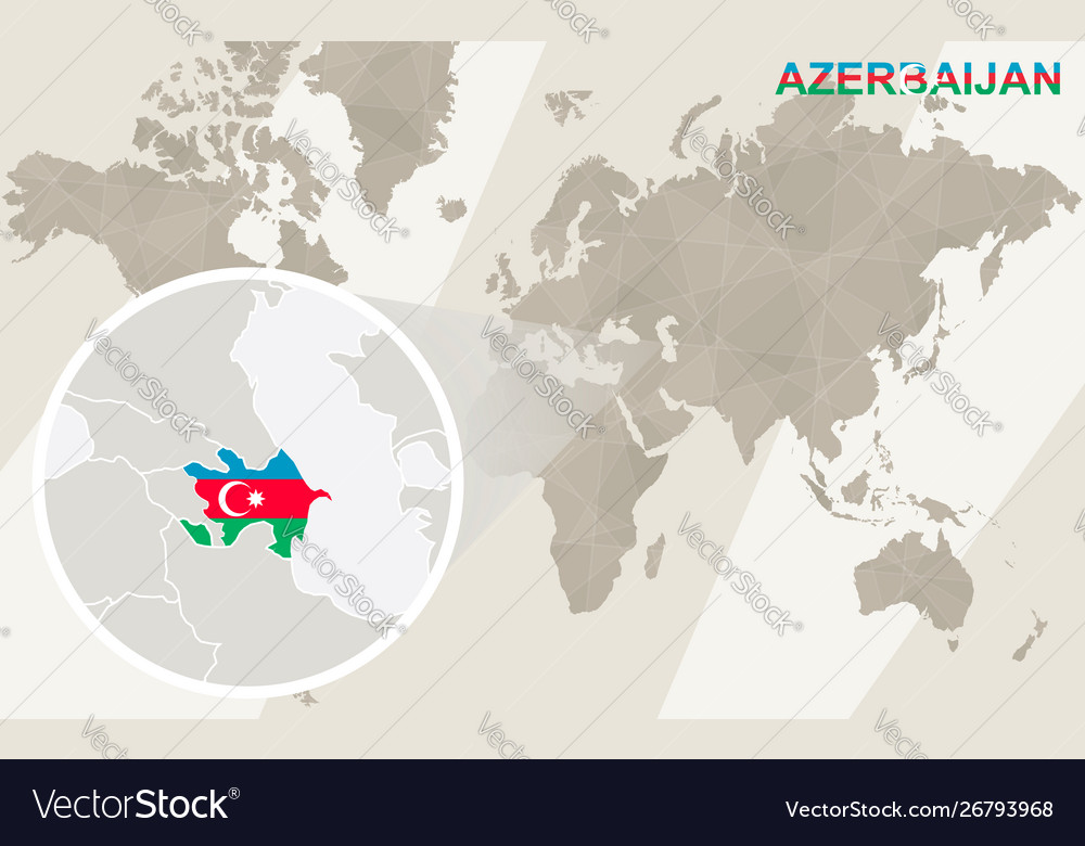 Zoom On Azerbaijan Map And Flag World Map Vector Image