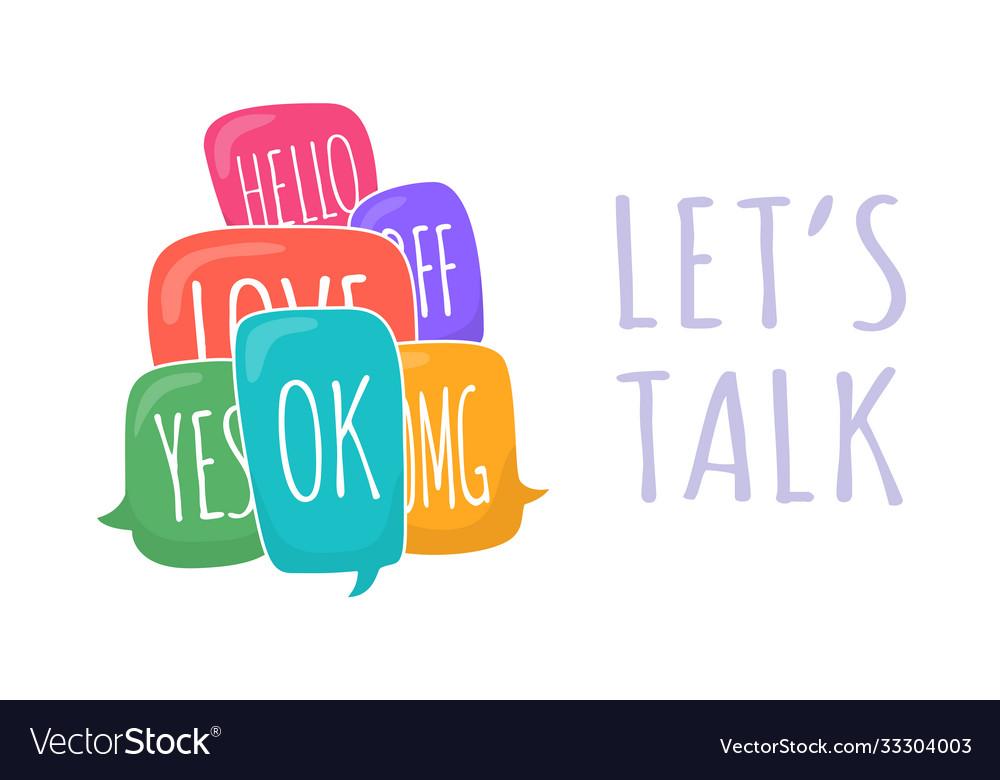 Lets talk set colorful different speech bubble