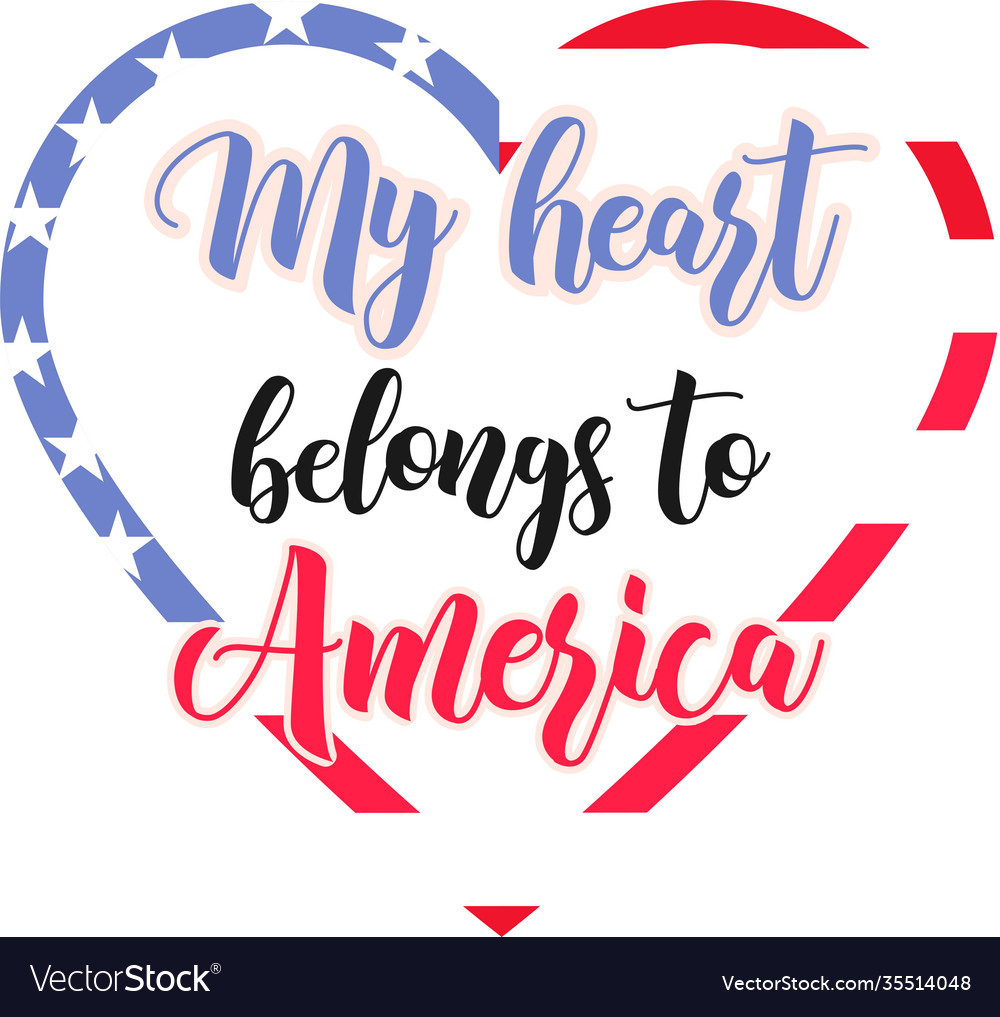 My heart belongs to america on white
