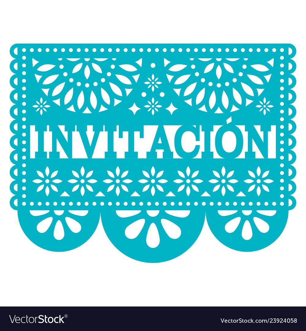 Invitacion papel picado design -invitation