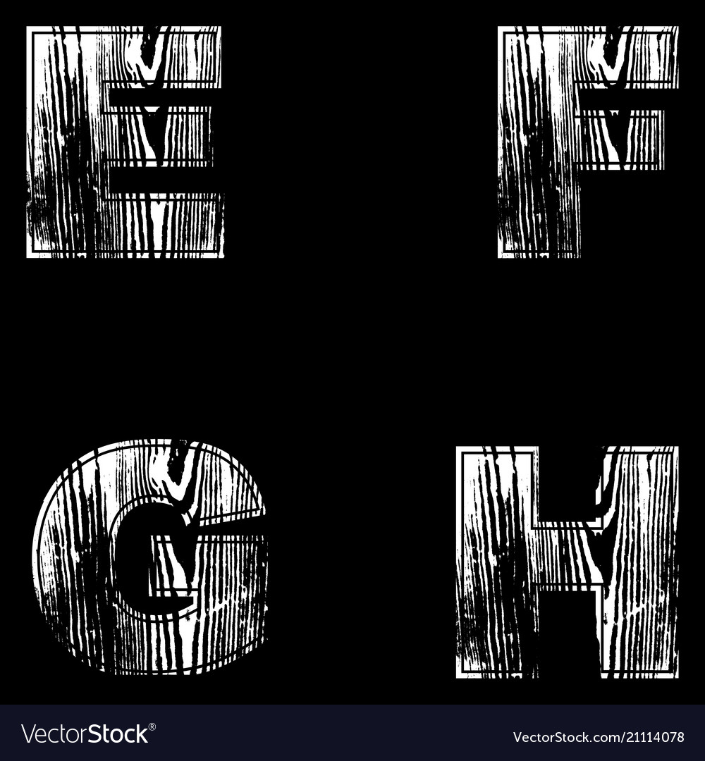 E F G H Letters White On A Black Background Wood Vector Image