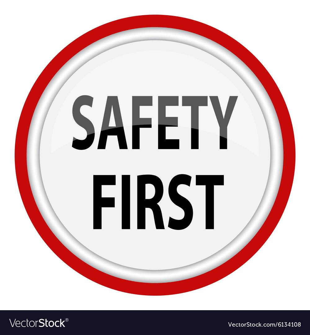 safety first sign royalty free vector image vectorstock