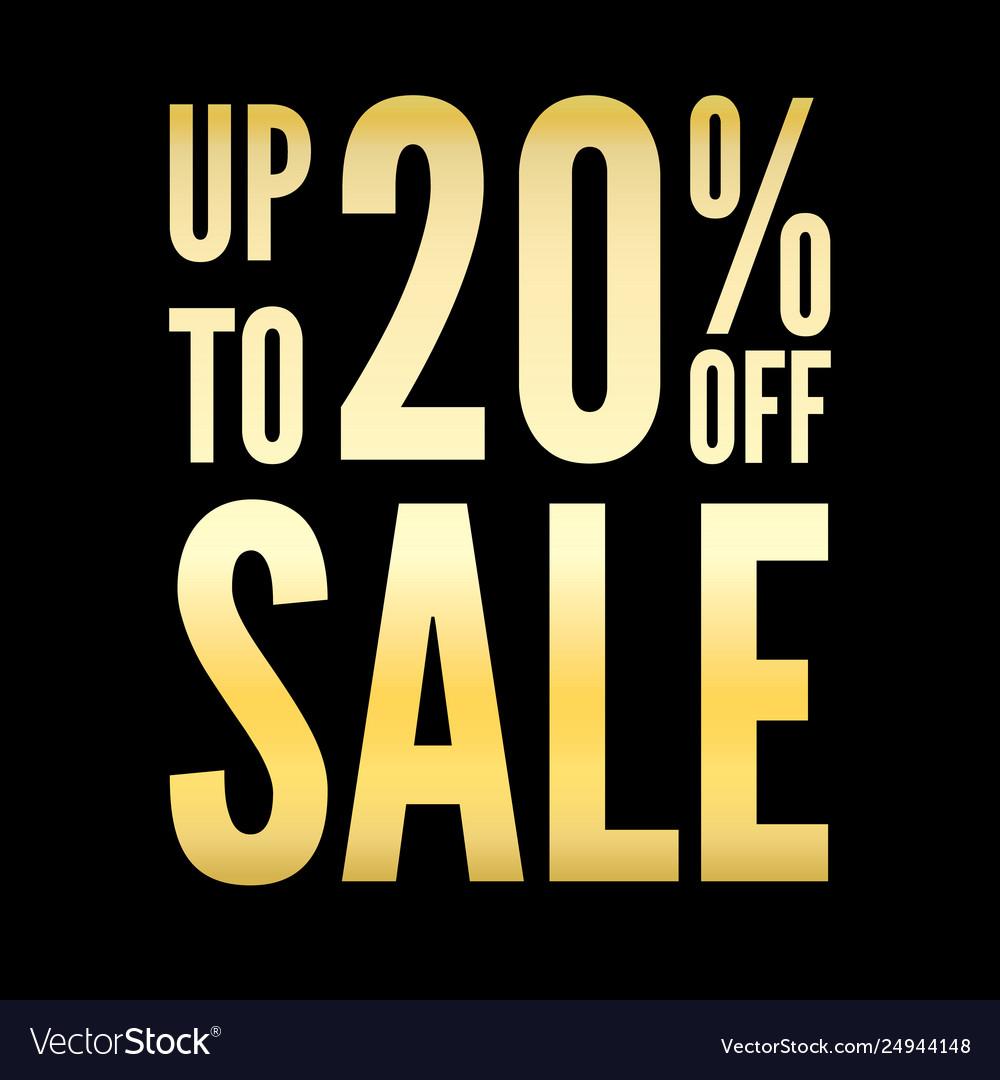 20 percent off sale discount gold black background
