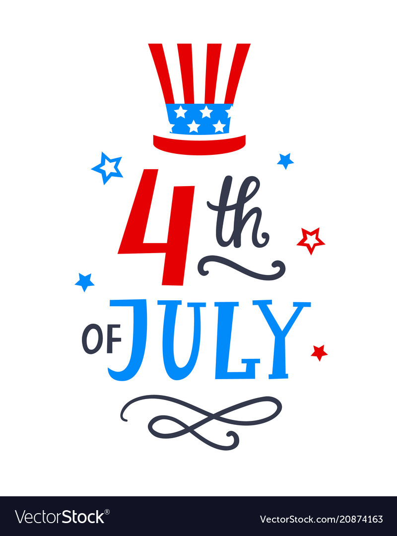 Fourth of july poster with hand written lettering