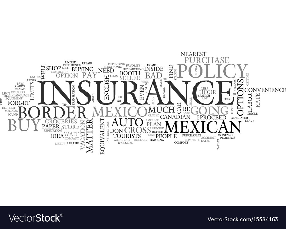 Why not buy mexican auto insurance in mexico text