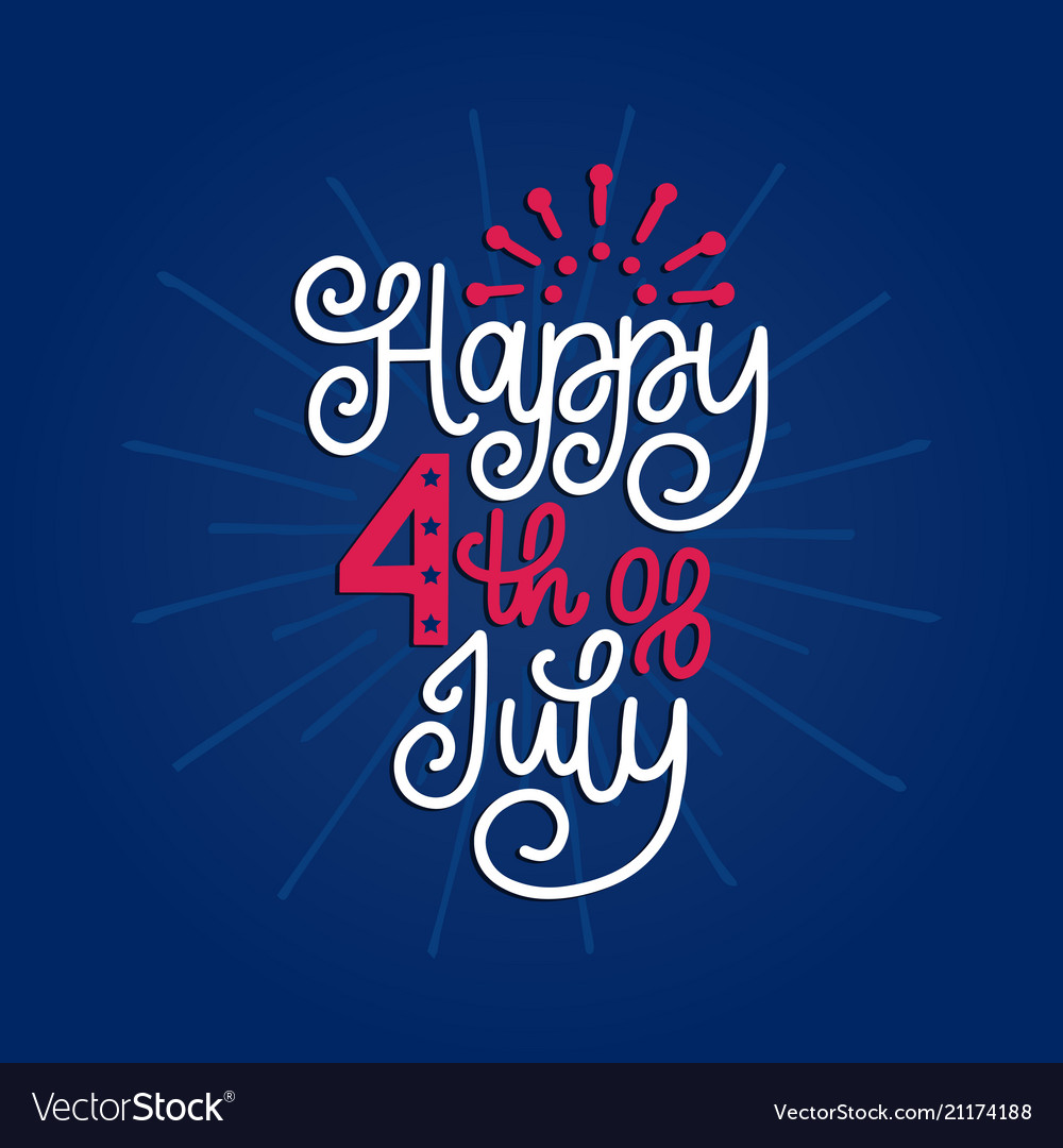 Happy fourth of july hand lettering calligraphy
