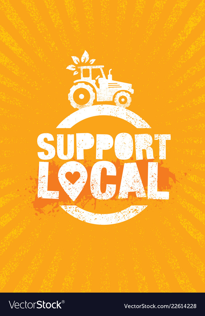 Support local farmers creative organic eco