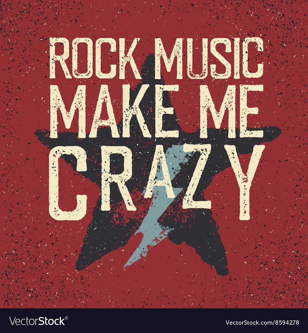Rock music make me crazy Star and lightning Grunge
