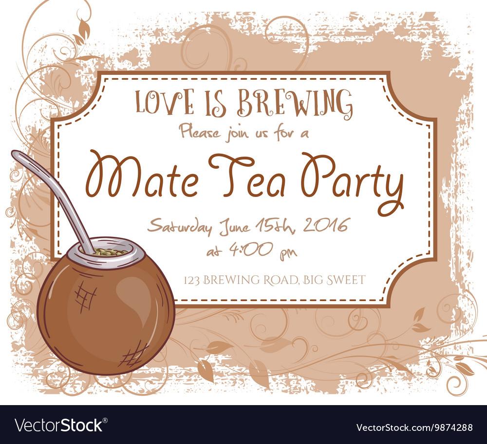 Hand Drawn Mate Tea Party Invitation Card Vintage Vector Image