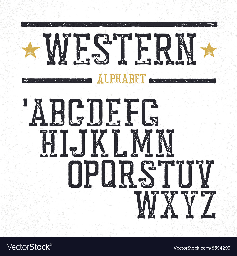 Vintage western alphabet Stamped serif letters vector image