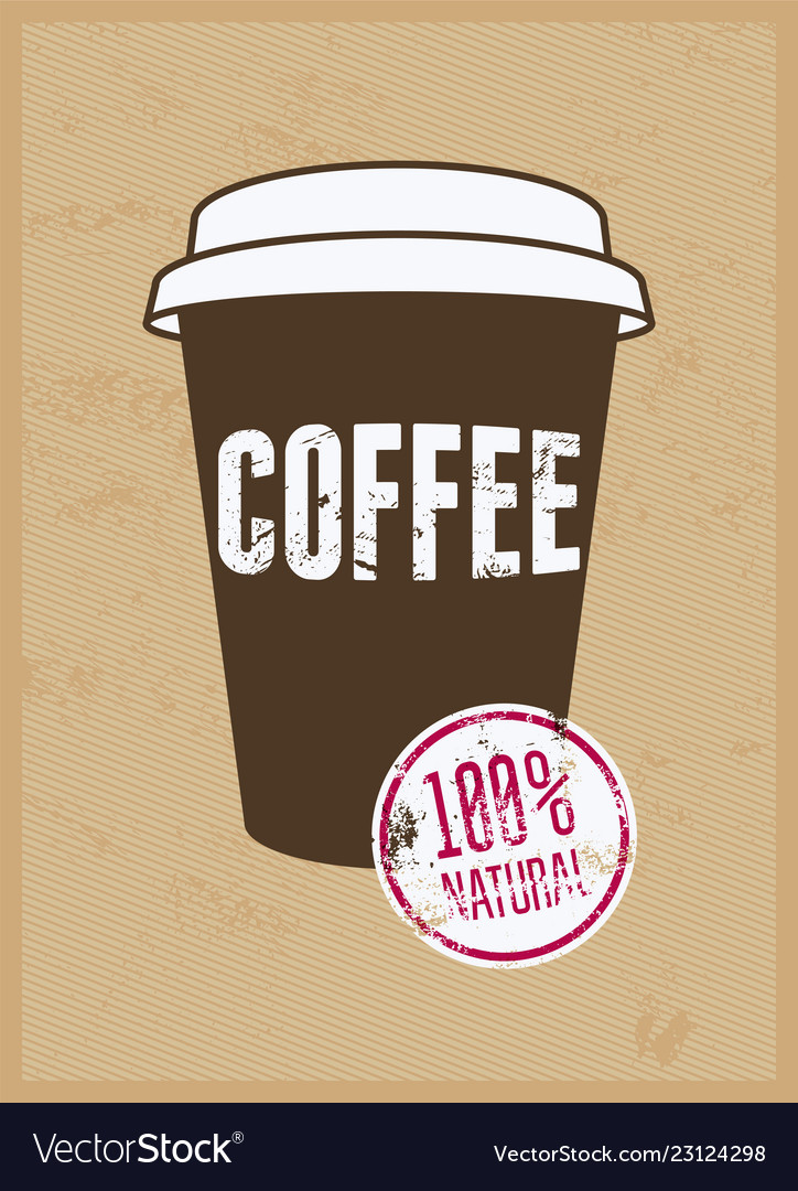 Coffee typographical vintage style grunge poster
