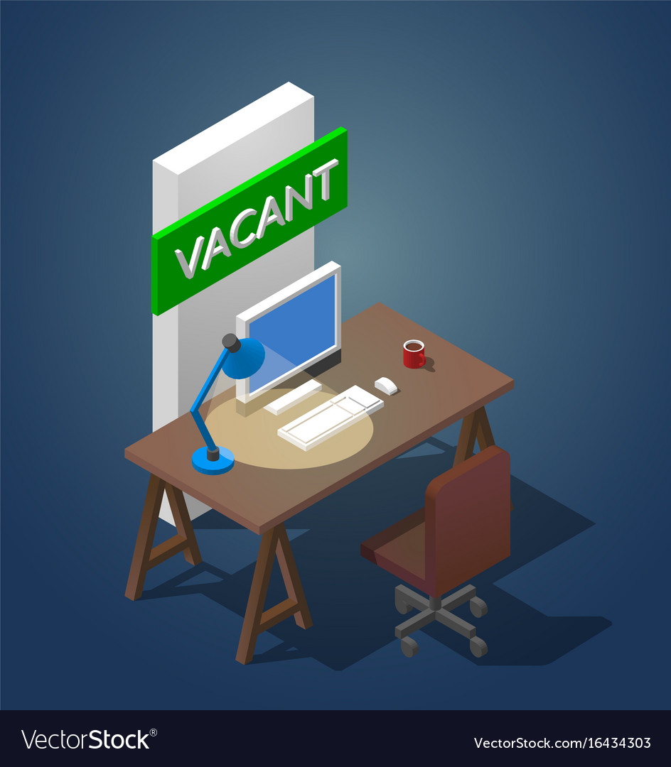 Concept of a vacant workplace