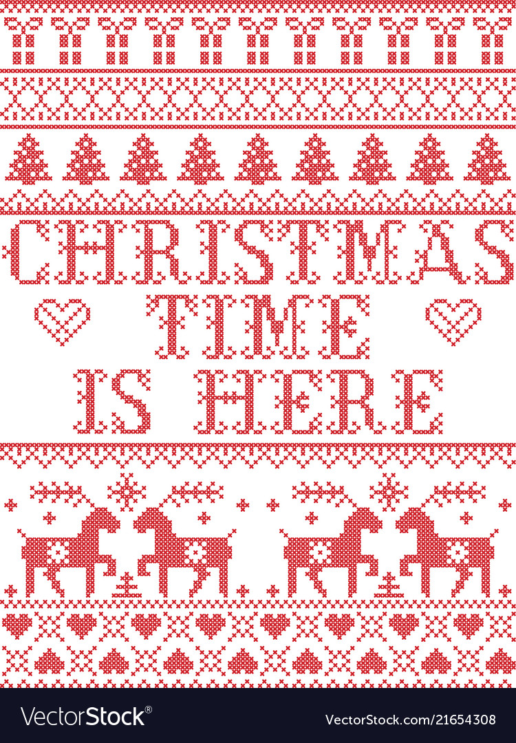 Christmas Is Here.Christmas Pattern Christmas Time Is Here Carol