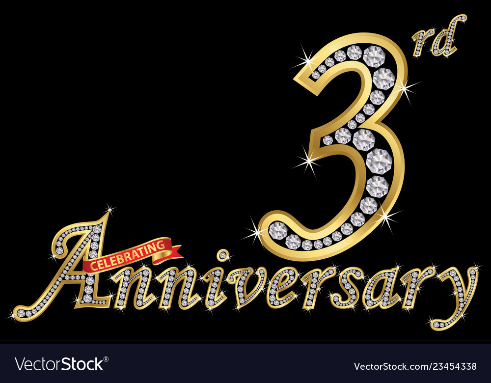 Celebrating 3rd anniversary golden sign