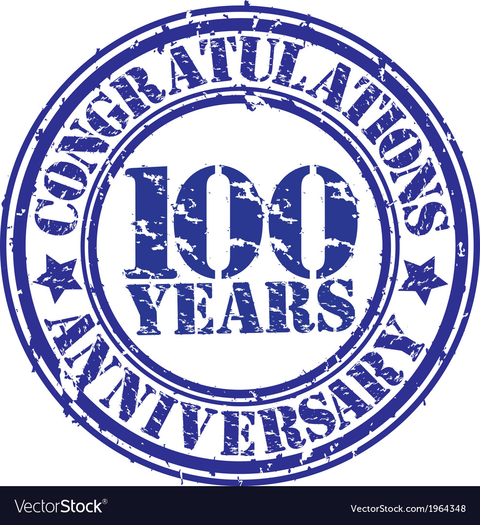 Cogratulations 100 years anniversary grunge rubber vector image