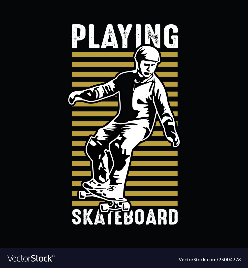 Playing skate board