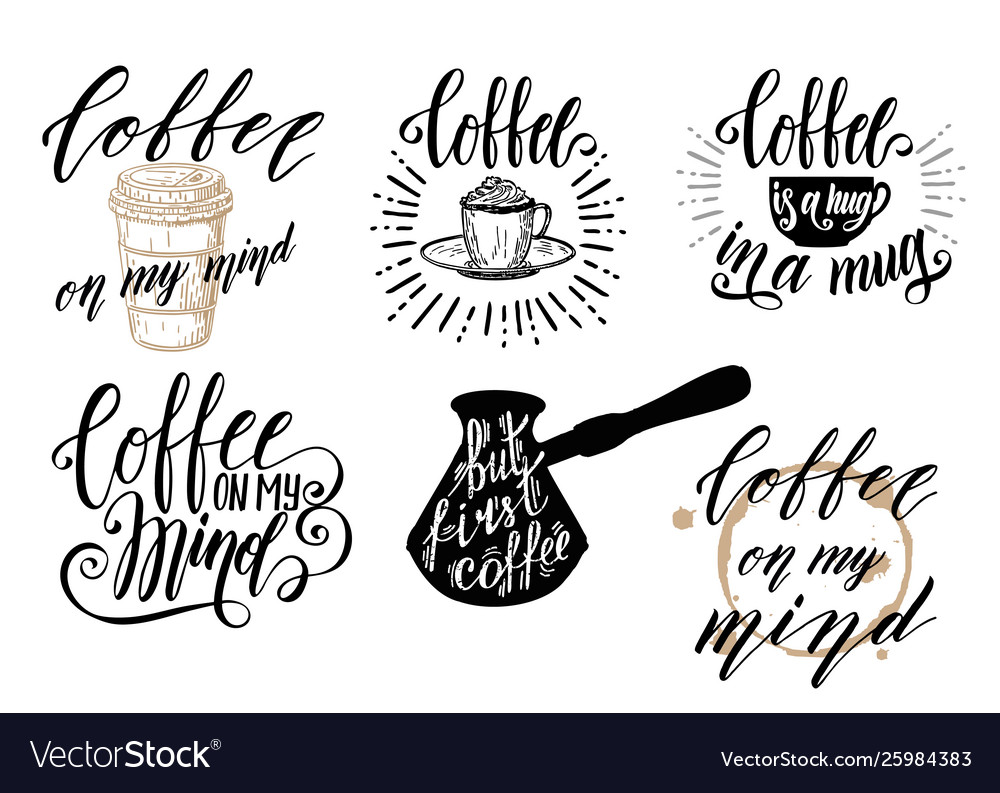 coffee lettering set set coffee quotes royalty vector