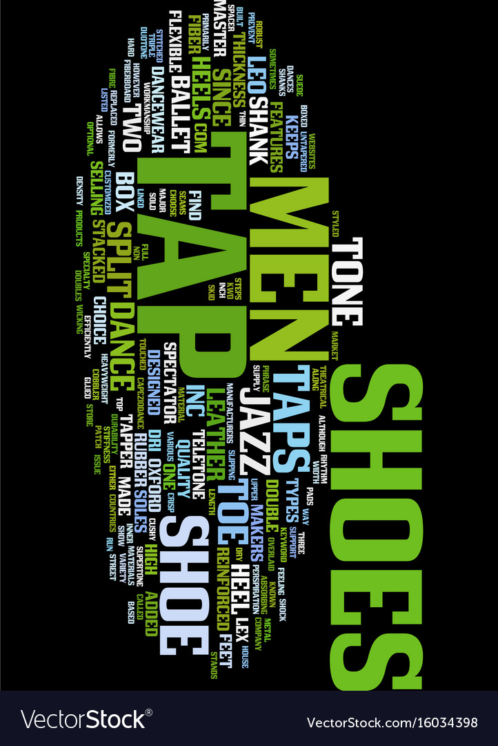 Mens tap shoes text background word cloud concept vector image
