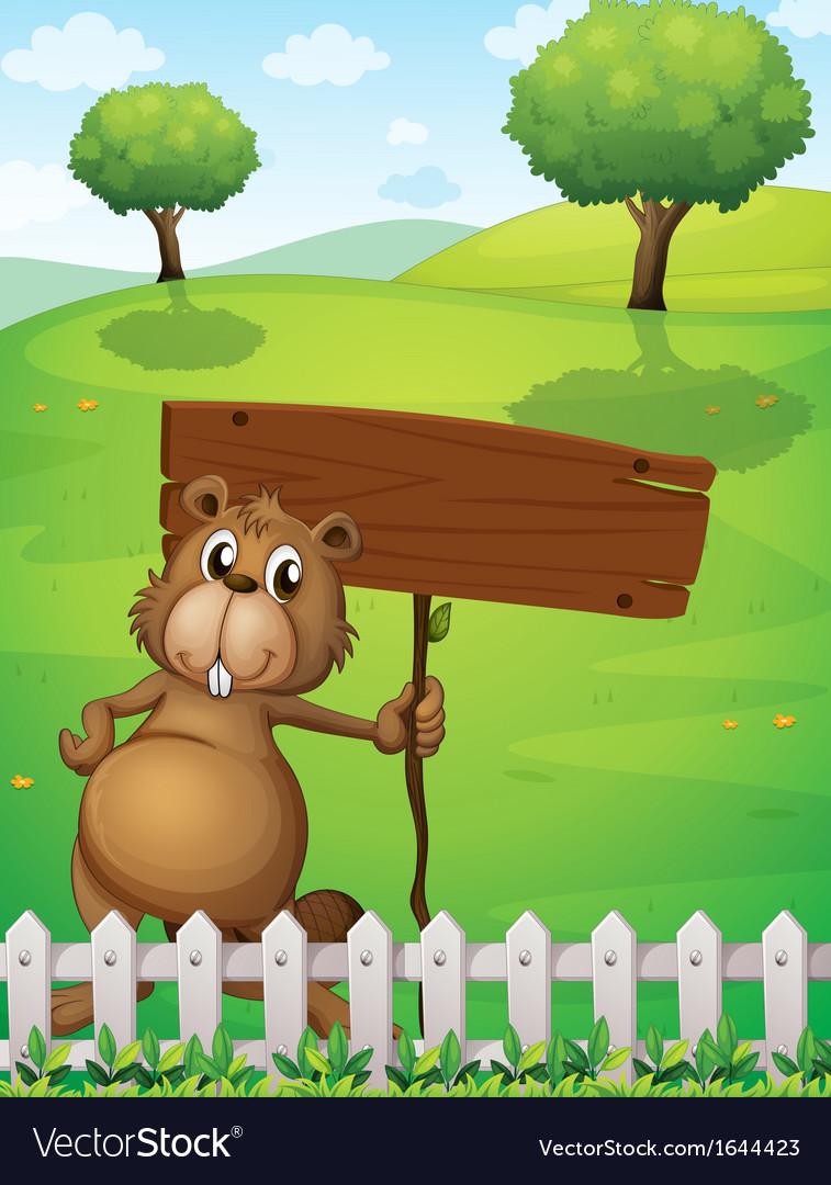 A beaver holding an empty signboard standing near vector image