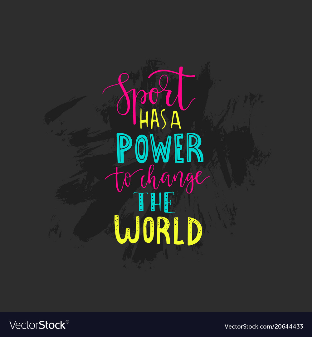 Sport quote handdrawn Royalty Free Vector Image