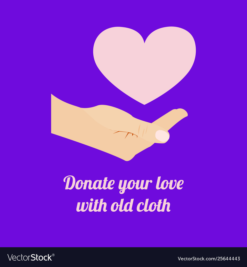 Donate your love with old cloth words