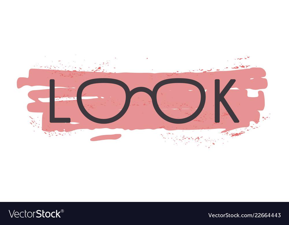 Eyeglasses in look word