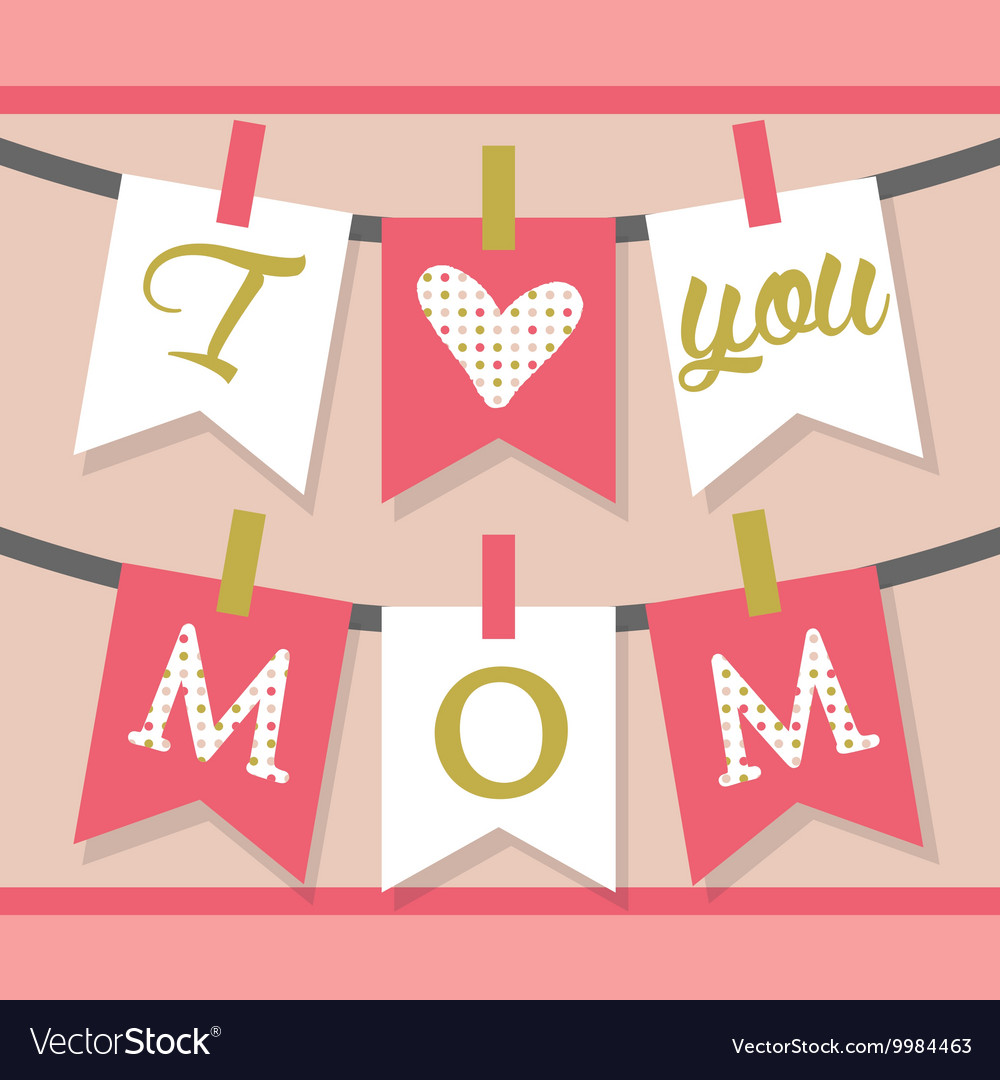 Pink I Love You Mom Decoration Banner And Buntings