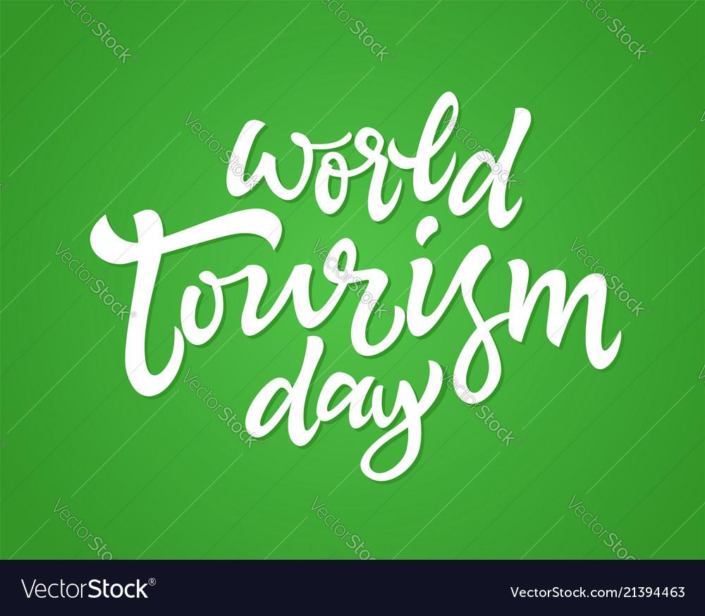 World tourism day - hand drawn brush pen