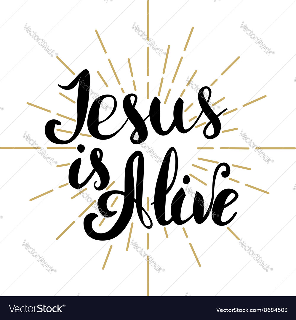 Jesus is Alive Happy Easter Easter greeting card vector image