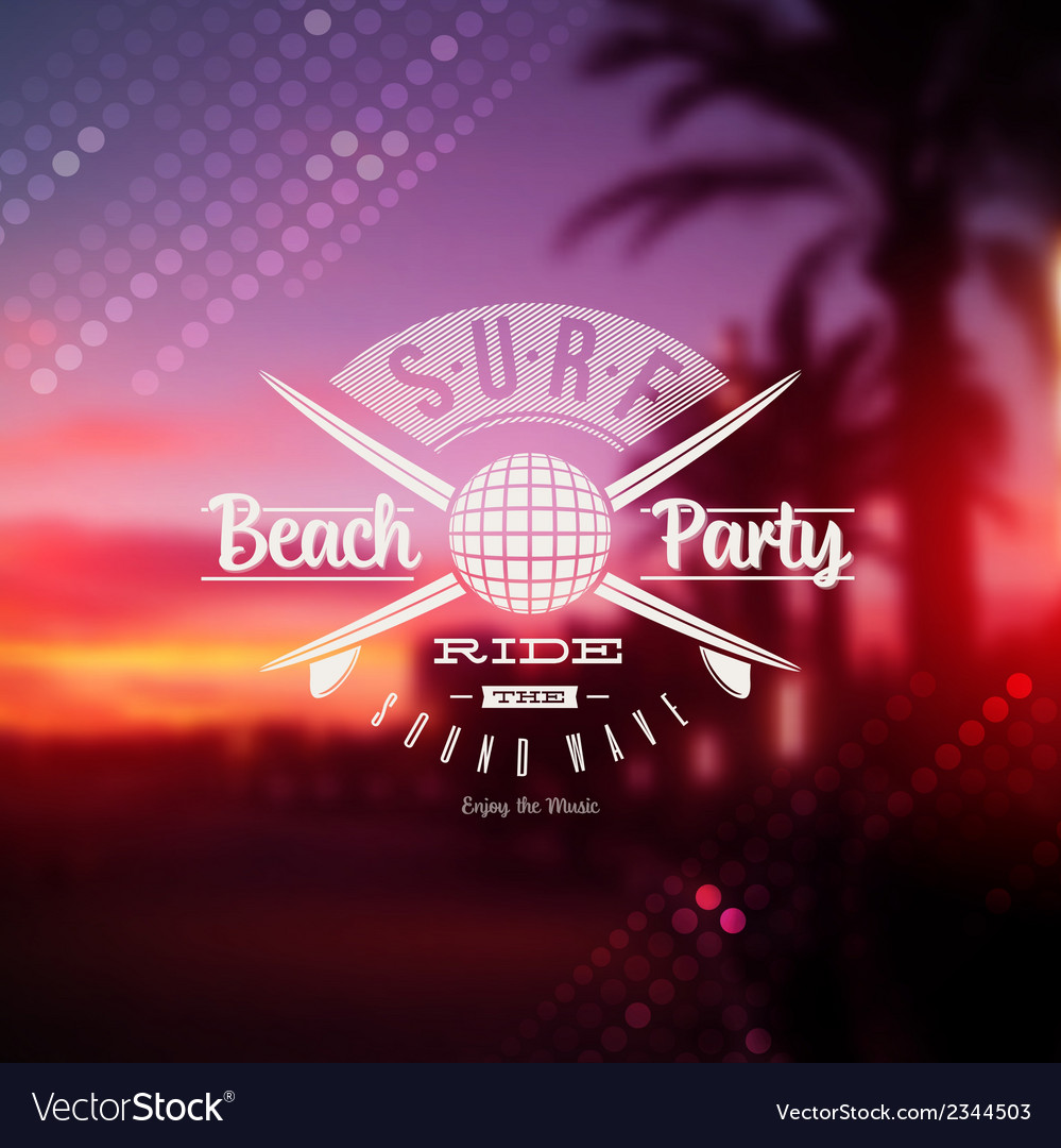 Surf beach party type sign