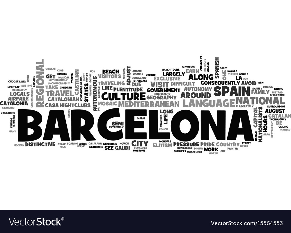 A Country Within A Country Travel To Barcelona Vector Image