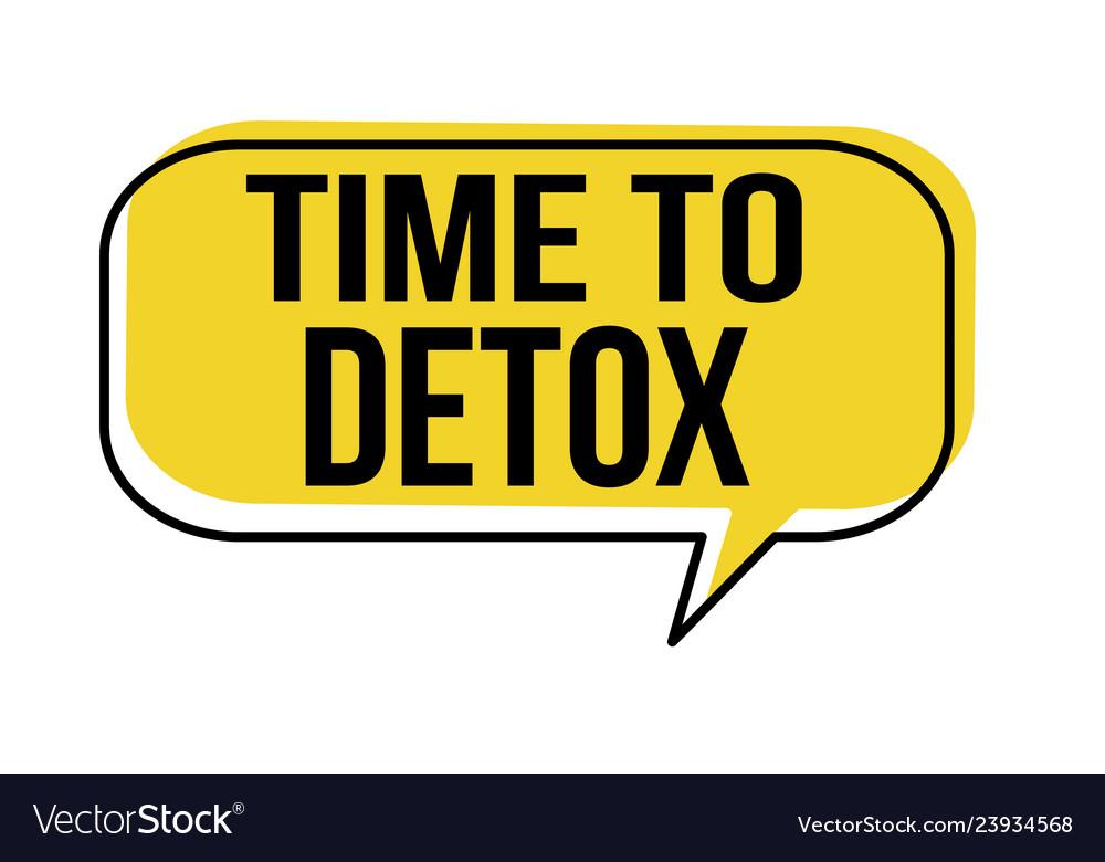Time to detox speech bubble