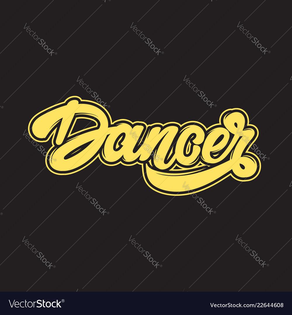 Dancer handwritten lettering template for card