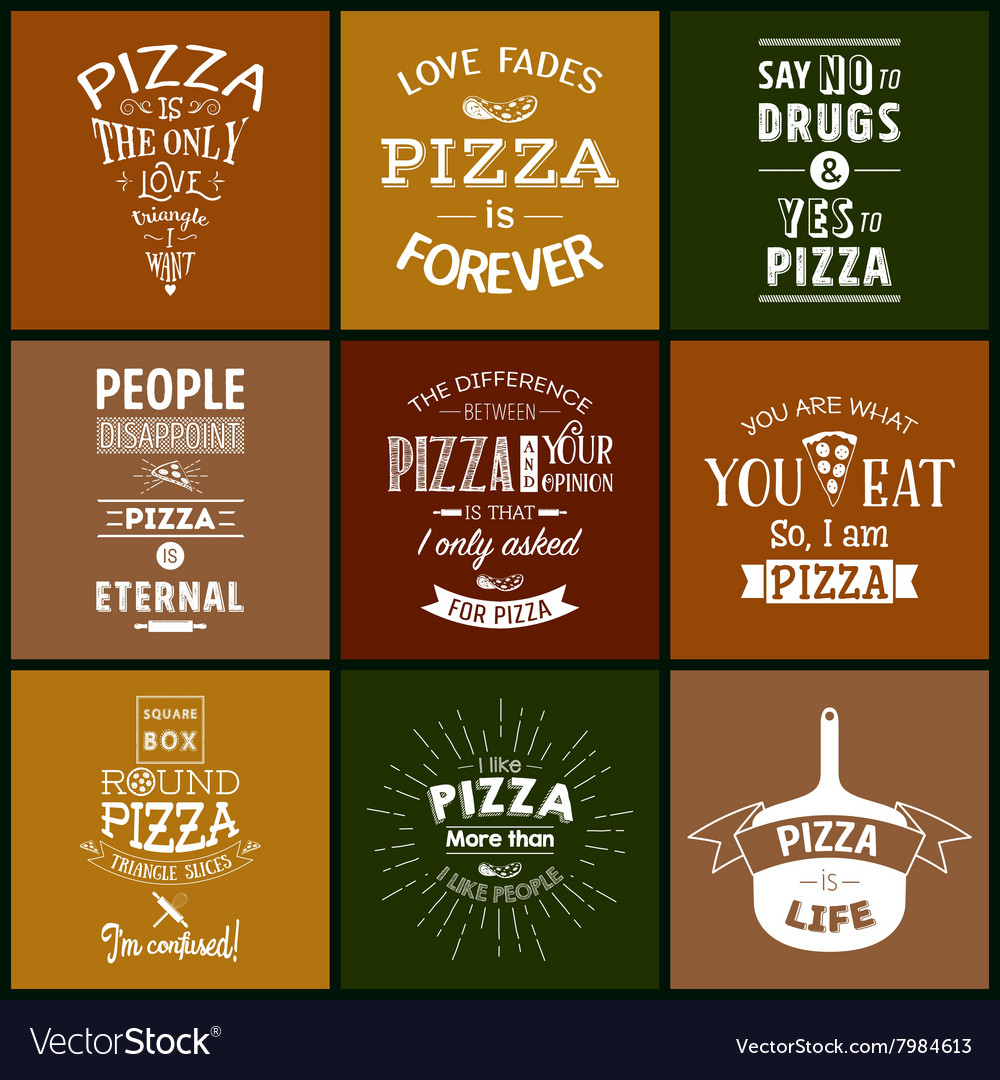 Pizza Quotes | Set Of Vintage Pizza Typographic Quotes Royalty Free Vector
