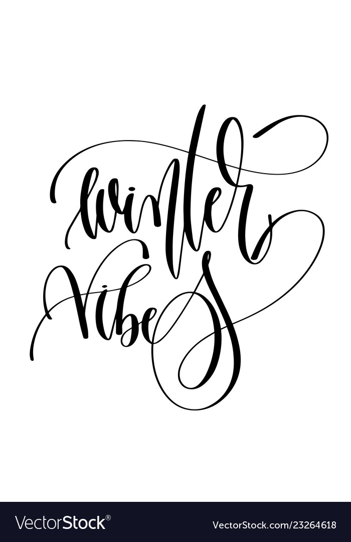 Winter vibes - hand lettering inscription text to